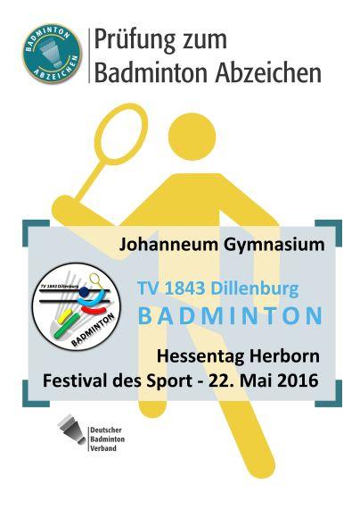 TV_1843_Dillenburg_BADMINTON_Prüfung_zum_Badminton_Abzeichen_Hessentag_2016